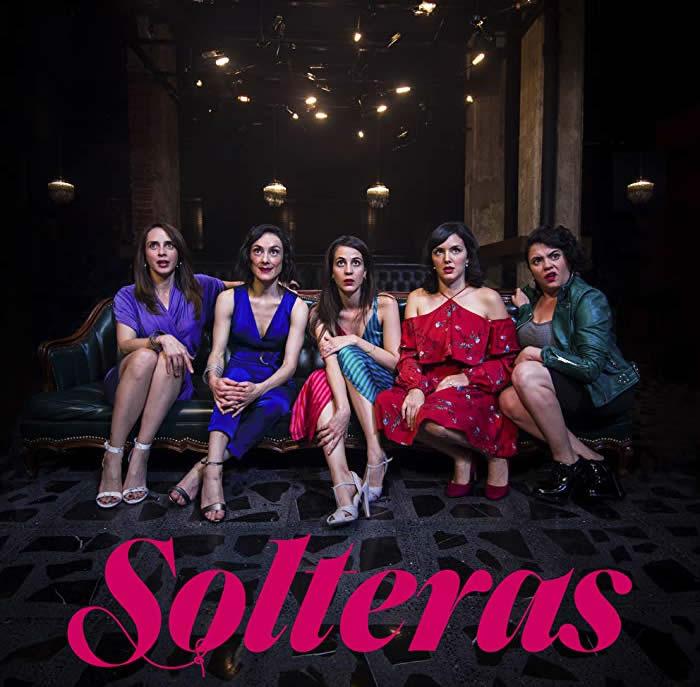 Reseña de la película Solteras (2019)