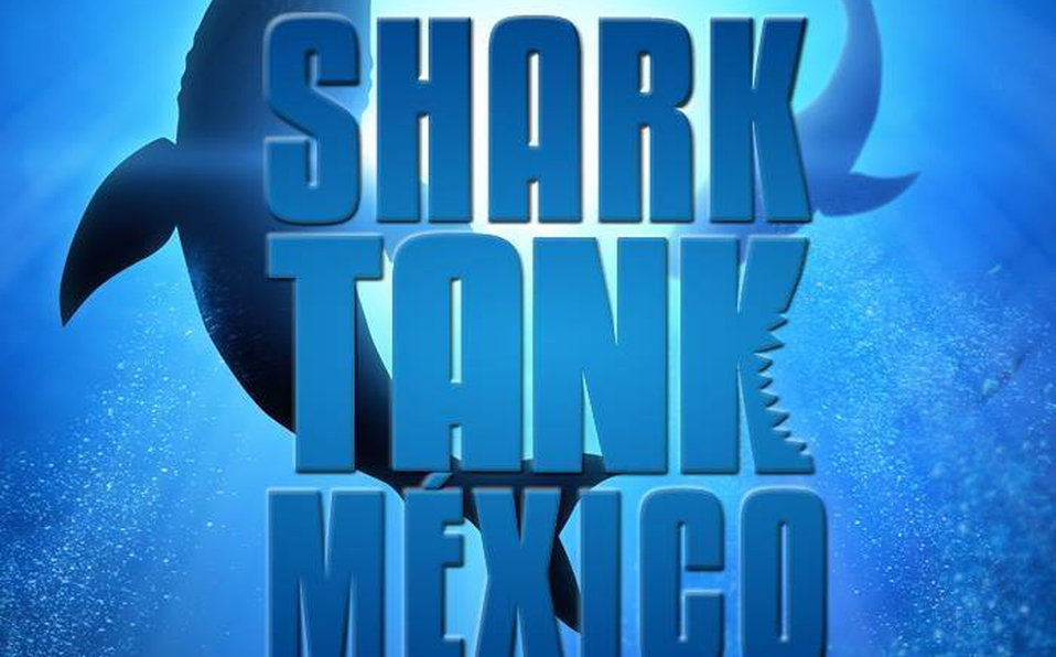 La Quinta Temporada De Shark Tank Mexico Regresa En Un Junio El Blog De Yes